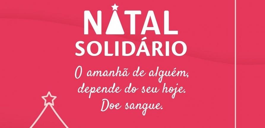 Campanha Natal Solidário quer incentivar a doação de sangue. Saiba como participar