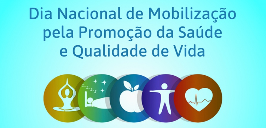Dia Mundial da Atividade Física e Dia Nacional da Mobilização pela Promoção da Saúde e Qualidade de Vida